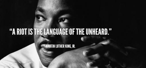 martin-luther-king-quote-a-riot-is-the-language-of-the-unheard